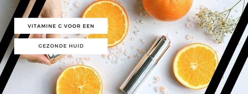 Vitamine C voor een gezonde huid