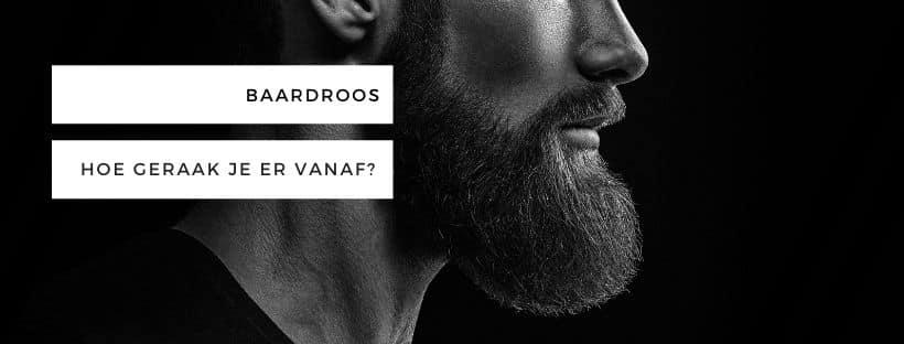 Baardroos of schilfers in de baard: hoe geraak je er vanaf?