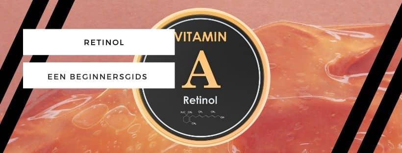Retinol: een beginnersgids